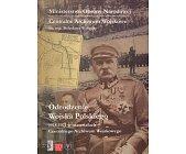 Szczegóły książki ODRODZENIE WOJSKA POLSKIEGO 1918-1921