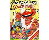 Szczegóły książki WARSZAWSKI DOWCIP W WALCE