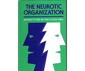 Szczegóły książki THE NEUROTIC ORGANIZATION