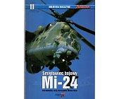 Szczegóły książki ŚMIGLOWIEC BOJOWY MI-24