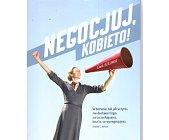 Szczegóły książki NEGOCJUJ, KOBIETO!