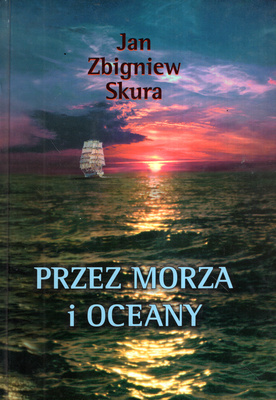 PRZEZ MORZA I OCEANY