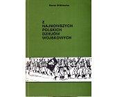 Szczegóły książki Z NAJNOWSZYCH POLSKICH DZIEJÓW WOJSKOWYCH