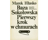 Szczegóły książki BAZA SOKOŁOWSKA, PIERWSZY KROK W CHMURACH