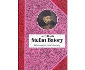 Szczegóły książki STEFAN BATORY