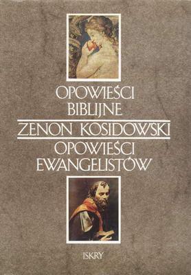 OPOWIEŚCI BIBLIJNE - OPOWIEŚCI EWANGELISTÓW