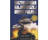 Szczegóły książki ENCYKLOPEDIA NAJNOWSZEJ BRONI PALNEJ TOM 3 M-P