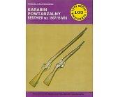 Szczegóły książki KARABIN POWTARZALNY BERTHIER WZ.1907/15 M16 (TYPY BRONI I UZBROJENIA - ZESZYT 103)