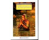 Szczegóły książki MIEJSCA ŚWIĘTE - WARANASI