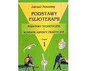 Szczegóły książki PODSTAWY FIZJOTERAPII - 3 TOMY