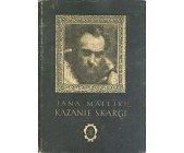 Szczegóły książki JANA MATEJKI KAZANIE SKARGI