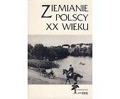Szczegóły książki ZIEMIANIE POLSCY XX WIEKU - KOMPLET (6 TOMÓW)