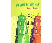 Szczegóły książki LITWIN W WILNIE