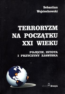 TERRORYZM NA POCZĄTKU XXI WIEKU