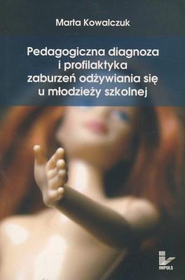PEDAGOGICZNA DIAGNOZA I PROFILAKTYKA ZABURZEŃ ....