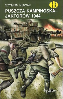 PUSZCZA KAMPINOSKA - JAKTORÓW 1944 (HISTORYCZNE BITWY)