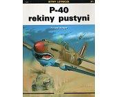 Szczegóły książki P-40 REKINY PUSTYNI