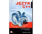 Szczegóły książki JĘZYK C++. PIERWSZE STARCIE