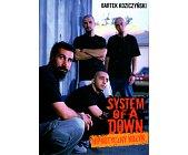 Szczegóły książki SYSTEM OF A DOWN. HIPNOTYCZNY KRZYK