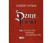 Szczegóły książki DZIEJE POLSKI - TOM 3