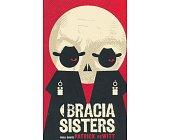 Szczegóły książki BRACIA SISTERS (SERIA: PROZA ŚWIATA)