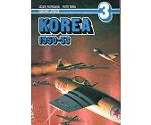 Szczegóły książki KOREA 1950 - 53 - KAMPANIE LOTNICZE NR 3