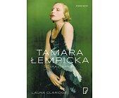 Szczegóły książki TAMARA ŁEMPICKA. SZTUKA I SKANDAL