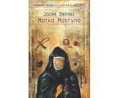 Szczegóły książki MATKA MAKRYNA