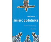 Szczegóły książki ŚMIERĆ PODATNIKA