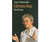 Szczegóły książki UDRĘCZONA ROSJA - DZIENNIK BUNTU