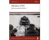 Szczegóły książki MOSKWA 1941. PIERWSZA PORAŻKA HITLERA