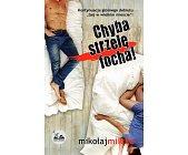 Szczegóły książki CHYBA STRZELĘ FOCHA!