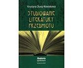 Szczegóły książki STUDIOWANIE LITERATURY PRZEDMIOTU