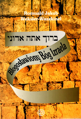 BŁOGOSŁAWIONY BÓG IZRAELA