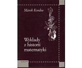 Szczegóły książki WYKŁADY Z HISTORII MATEMATYKI