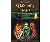Szczegóły książki FELIX, NET I NIKA ORAZ ORBITALNY SPISEK