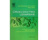 Szczegóły książki ORZECZNICTWO LEKARSKIE DLA LEKARZY ORAZ STUDENTÓW WYDZIAŁÓW LEKARSKICH I WYDZIAŁÓW LEKARSKO-STOMATOLOGICZNYCH