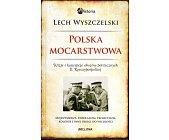 Szczegóły książki POLSKA MOCARSTWOWA