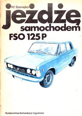 JEŻDŻĘ SAMOCHODEM FSO 125 P