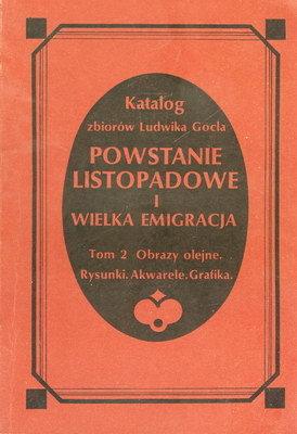 POWSTANIE LISTOPADOWE I WIELKA EMIGRACJA - TOM 2