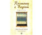 Szczegóły książki ROZMOWY Z BOGIEM. KSIĘGA PIERWSZA, DRUGA I TRZECIA