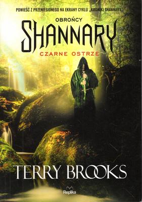 OBROŃCY SHANNARY - CZARNE OSTRZE