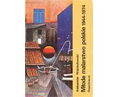 Szczegóły książki MŁODE MALARSTWO POLSKIE 1944 - 1974