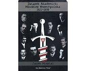 Szczegóły książki ZWIĄZEK AKADEMICKI MŁODZIEŻ WSZECHPOLSKA 1922-1939