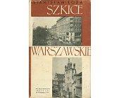 Szczegóły książki SZKICE WARSZAWSKIE