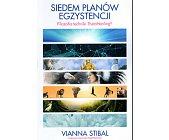 Szczegóły książki SIEDEM PLANÓW EGZYSTENCJI