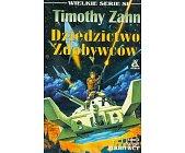 Szczegóły książki TRYLOGIA ZDOBYWCY II TOM - DZIEDZICTWO ZDOBYWCÓW