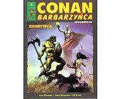 Szczegóły książki CONAN BARBARZYŃCA - ZDOBYWCA (4)