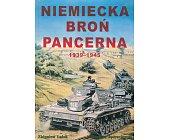 Szczegóły książki NIEMIECKA BROŃ PANCERNA 1939-1945