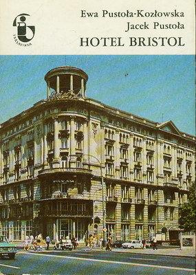 HOTEL BRISTOL (ZABYTKI WARSZAWY)